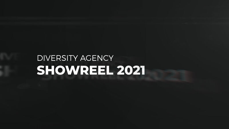 Diversity Agency - Showreel 2021