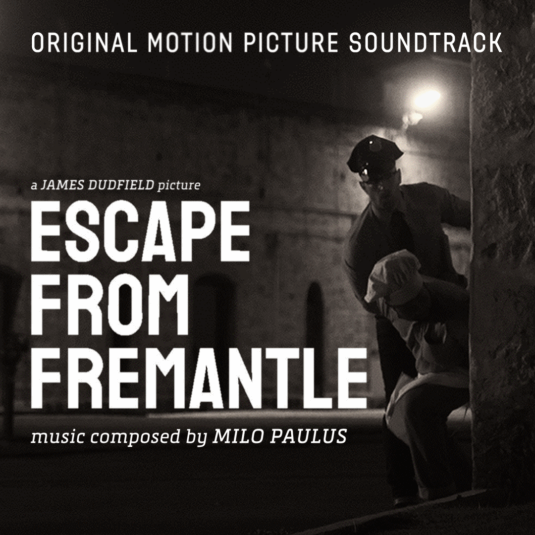 Escape From Fremantle OST