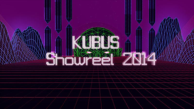 KUBUS Showreel 2014
