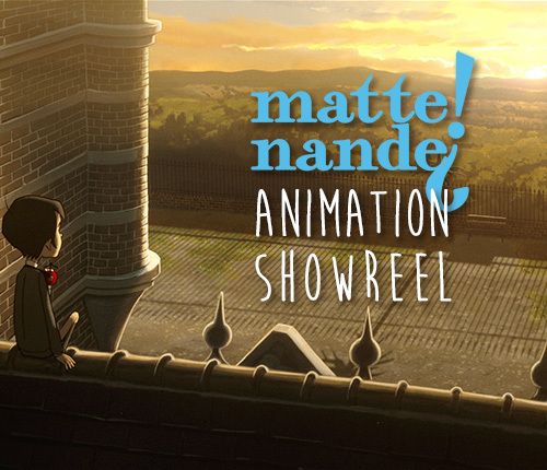 Matte! Nande? | Animation Showreel 2018