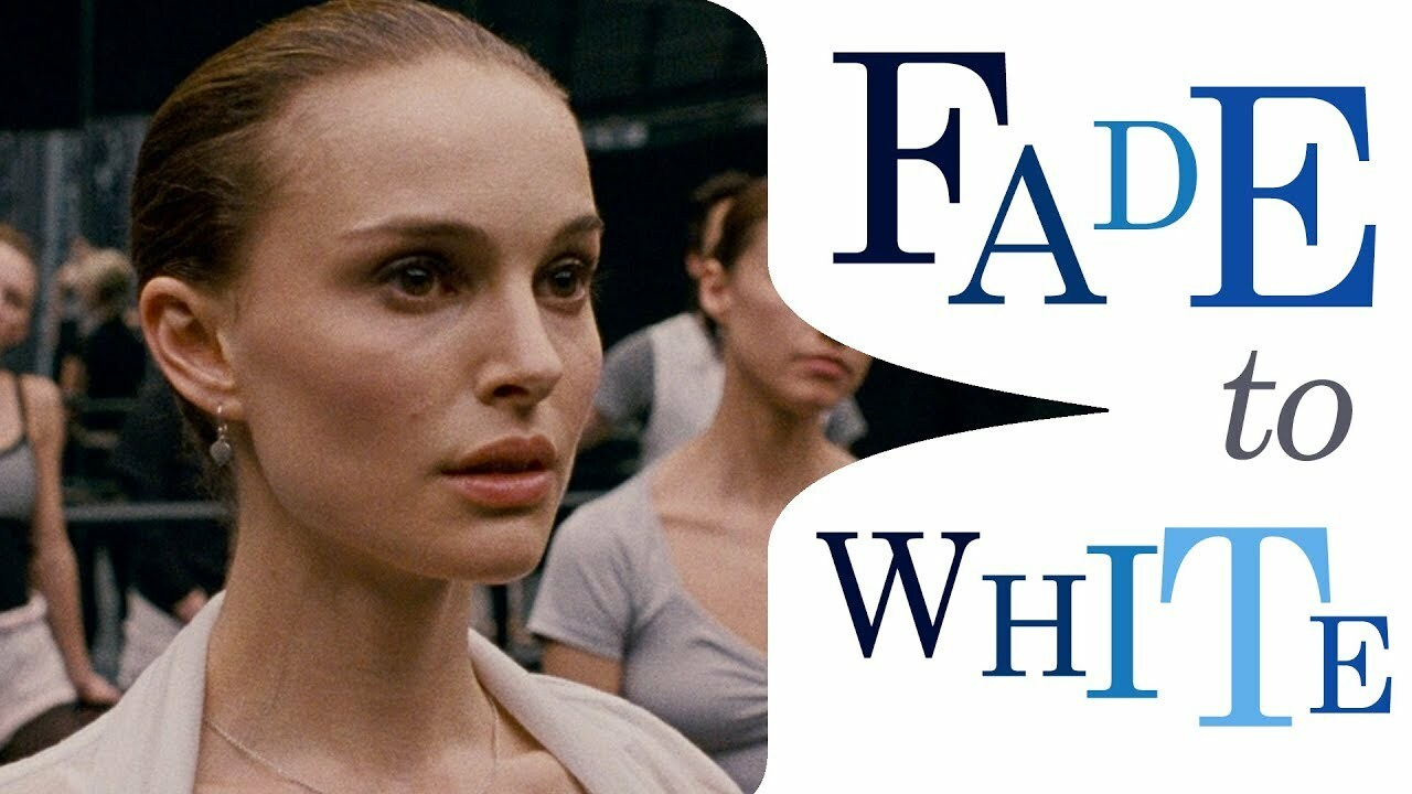 Must see: Fade to White