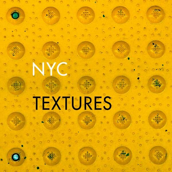 Must see: NYC Textures