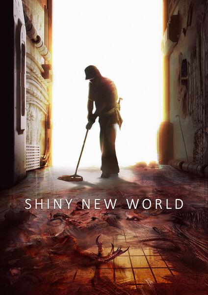 Shiny New World