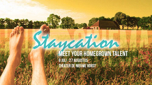 Staycation: meet your homegrown talent!