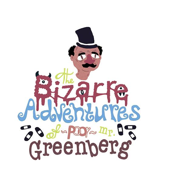 The Bizarre Adventures of Poor Mr. Greenberg