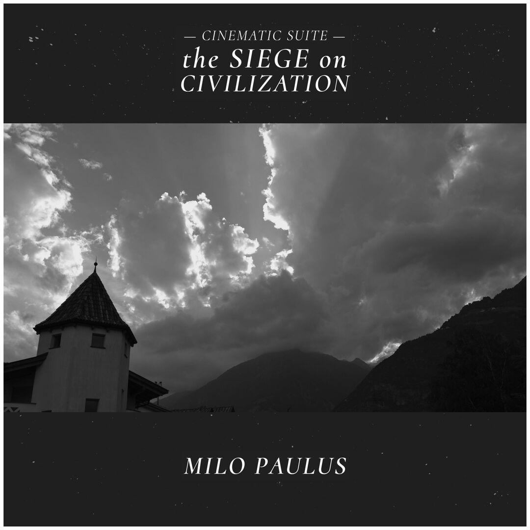 the Siege on Civilization